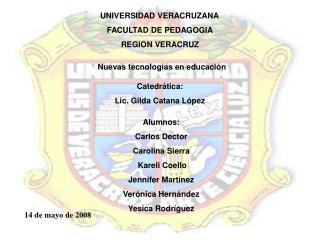 UNIVERSIDAD VERACRUZANA FACULTAD DE PEDAGOGIA REGION VERACRUZ