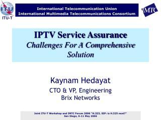 IPTV Service Assurance Challenges For A Comprehensive Solution