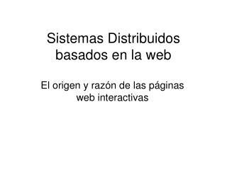 Sistemas Distribuidos basados en la web