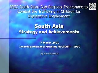 7 March 2001 Interdepartmental meeting MIGRANT - IPEC by Tine Staermose