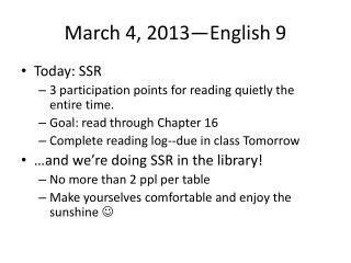 March 4,  2013—English 9