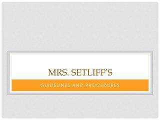 Mrs.  Setliff's