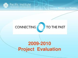 2009-2010 Project  Evaluation
