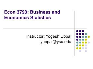 Econ 3790: Business and Economics Statistics