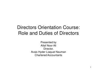 Directors Orientation Course: Role and Duties of Directors