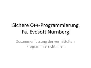Sichere C++-Programmierung Fa. Evosoft N�rnberg