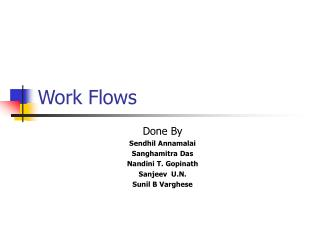 Work Flows