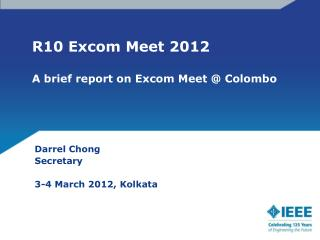 R10 Excom Meet 2012 A brief report on Excom Meet @ Colombo