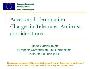 Access and Termination Charges in Telecoms: Antitrust considerations