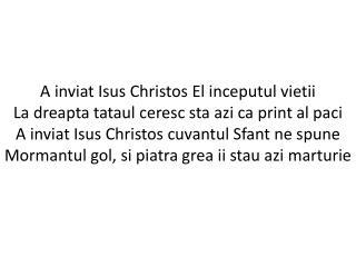 104 - A inviat Isus Christos El inceputul vieti