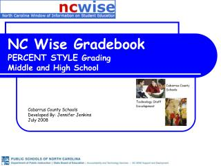 NC Wise Gradebook PERCENT STYLE  Grading  Middle and High School