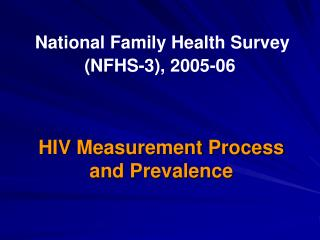 National Family Health Survey  NFHS-3, 2005-06