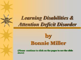 Learning Disabilities & Attention Deficit Disorder