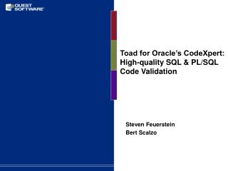 Toad for Oracle's CodeXpert: High-quality SQL & PL/SQL  Code Validation