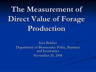 The Measurement of Direct Value of Forage Production