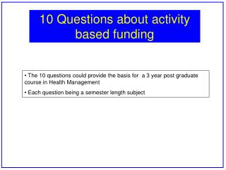 10 Questions about activity based funding