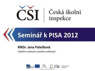 Seminář k PISA 2012