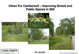 Vision For Camberwell – Improving Streets and Public Spaces In SE5