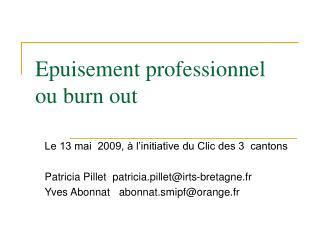 Epuisement professionnel  ou burn out