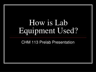 How is Lab Equipment Used?