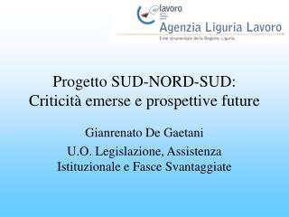 Progetto SUD-NORD-SUD: Criticità emerse e prospettive future
