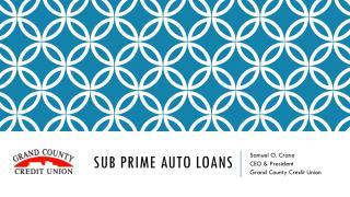 Sub Prime Auto Loans