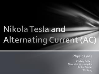 Nikola Tesla and Alternating Current AC