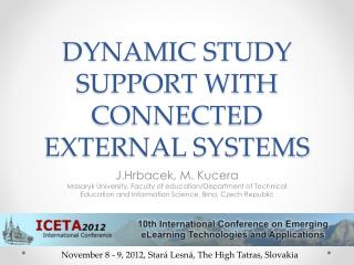 DYNAMIC STUDY SUPPORT WITH CONNECTED EXTERNAL SYSTEMS