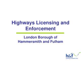 Highways Licensing and Enforcement