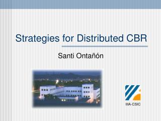 Strategies for Distributed CBR