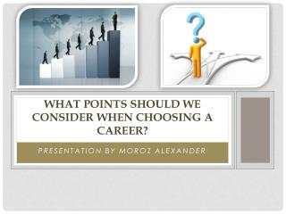 What points should we consider when choosing a career?