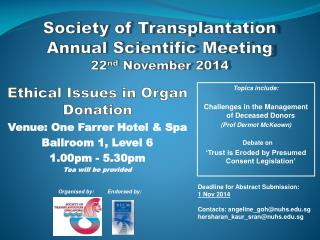 Society of Transplantation Annual Scientific Meeting 22 nd  November 2014