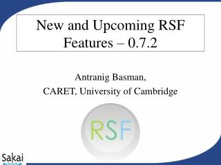 New and Upcoming RSF Features � 0.7.2
