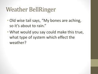 Weather  BellRinger