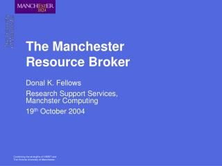 The Manchester Resource Broker