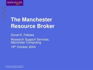The Manchester Resource Broker