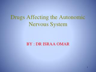 Drugs Affecting the Autonomic Nervous System
