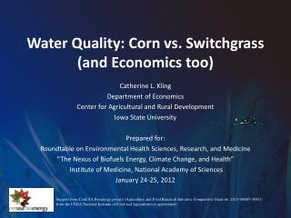 Water Quality: Corn vs. Switchgrass (and Economics too)