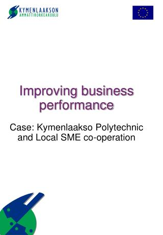 Improving business performance Case: Kymenlaakso Polytechnic and Local SME co-operation