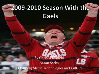 2009-2010 Season With the Gaels