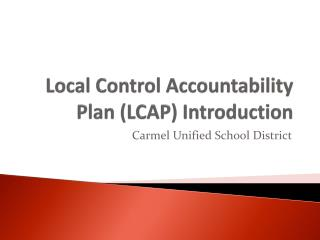 Local Control Accountability Plan (LCAP) Introduction