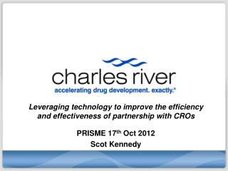 Leveraging technology to improve the efficiency and effectiveness of partnership with  CROs