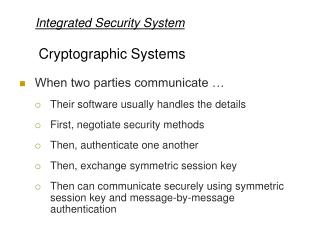 Integrated Security System Cryptographic Systems