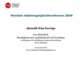 Nordisk räddningstjänstkonferens 2009
