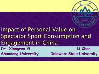 Impact of Personal Value on Spectator Sport Consumption and Engagement in China