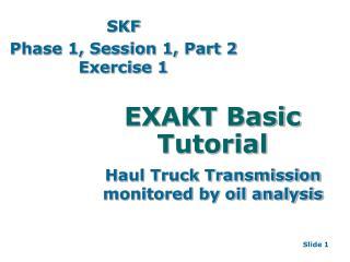 EXAKT Basic Tutorial