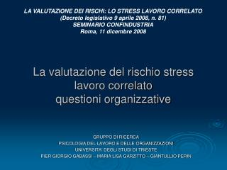 La valutazione del rischio stress lavoro correlato questioni organizzative
