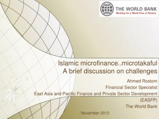 Islamic microfinance..microtakaful  A brief discussion on challenges