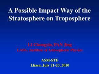 A Possible Impact Way of the Stratosphere on Troposphere