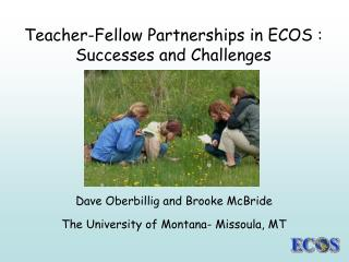 Teacher-Fellow Partnerships in ECOS : Successes and Challenges